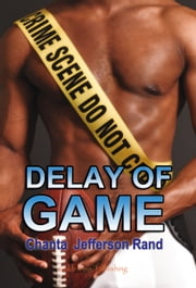 Delay of Game ebook by Chanta Rand