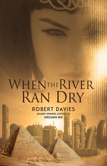 When the River Ran Dry ebook by Robert Davies