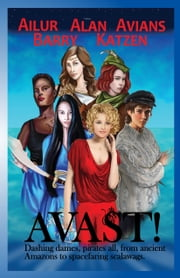 Avast! ebook by Rigel Ailur,Reid Alan,Azure Avians