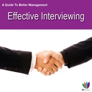 A Guide to Better Management: Effective Interviewing ebook by Jon Allen