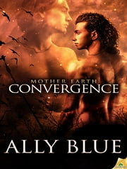 Convergence ebook by Ally Blue