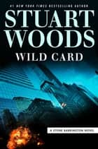 Wild Card ebook by Stuart Woods