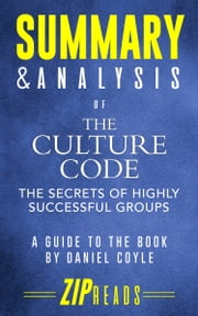 Summary & Analysis of The Culture Code