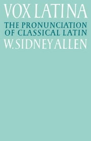 Vox Latina ebook by Allen, W. Sidney