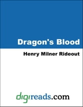Dragon's Blood ebook by Rideout, Henry Milner