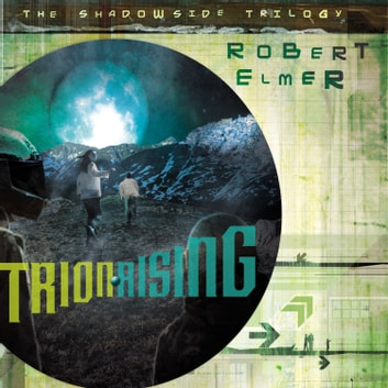 Trion Rising audiobook by Robert Elmer