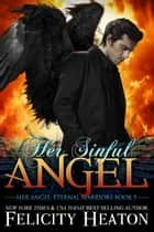 Her Sinful Angel ebook by Felicity Heaton