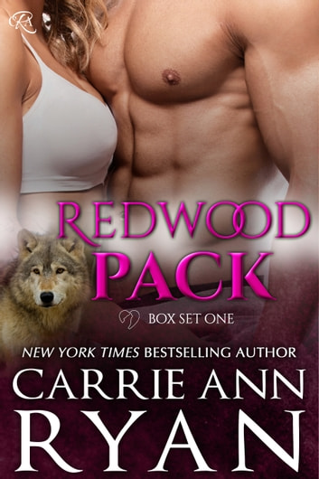 Redwood Pack Box Set 1 ebook by Carrie Ann Ryan