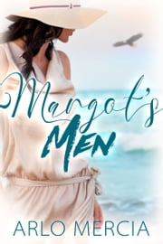Margot's Men e-kirjat by Arlo Mercia