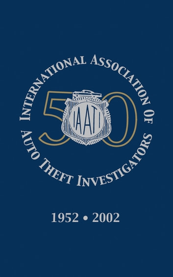 International Association of Auto Theft Investigators ebook by Turner Publishing