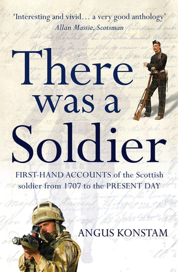 There Was a Soldier ebook by Angus Konstam