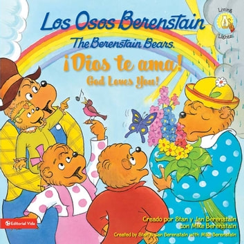 Los Osos Berenstain y la regla de oro/and the Golden Rule ebook by Stan and Jan Berenstain w/ Mike Berenstain