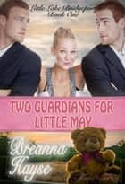 Two Guardians For Little May ebook by