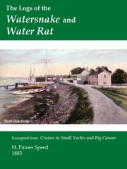 The Logs of the Watersnake and Water Rat ebook by H. Fiennes Speed