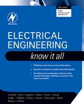 Electrical Engineering: Know It All - Know It All ebook by Clive Maxfield,John Bird,Tim Williams,Walt Kester,Dan Bensky