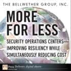 More for Less ebook by The Bellwether Group