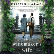 The Winemaker's Wife audiobook by Kristin Harmel