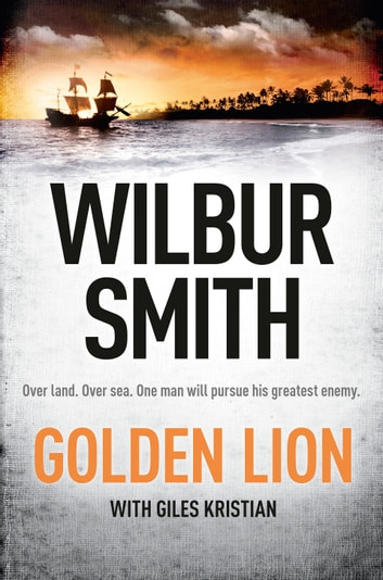 The Golden Lion ebook by Wilbur Smith