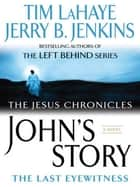 John's Story ebook by Tim LaHaye,Jerry B. Jenkins