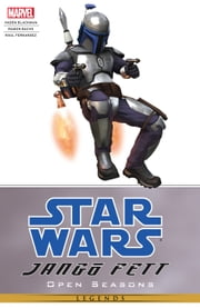 Star Wars Jango Fett - Open Seasons ebook by Haden Blackman,Ramón F. Bachs