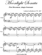 Moonlight Sonata 1st Mvt - Easy Elementary Piano Sheet Music ebook by Silver Tonalities