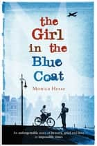 The Girl in the Blue Coat 電子書 by Monica Hesse
