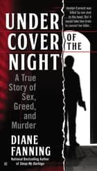 Under Cover of the Night ebook by Diane Fanning