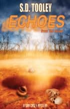 Echoes from the Grave ebook by S.D. Tooley