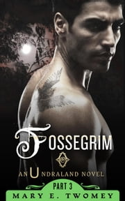 Fossegrim - Undraland, #3 ebook by Mary E. Twomey