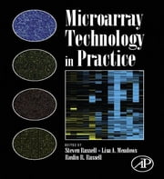 Microarray Technology in Practice ebook by Steve Russell,Lisa A. Meadows,Roslin R. Russell