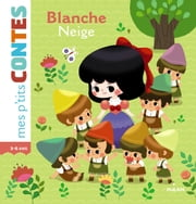 Blanche-Neige ebook by Kim Sejung