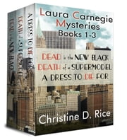 Laura Carnegie Mysteries Books 1-3 - Laura Carnegie Mysteries ebook by Christine D. Rice