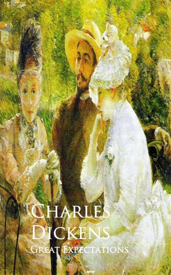 Great Expectations - Bestsellers and famous Books ebook by Charles Dickens