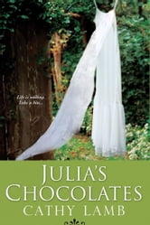 Julia's Chocolates ebook by Cathy Lamb