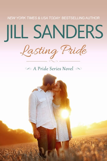 Lasting Pride ebook by Jill Sanders