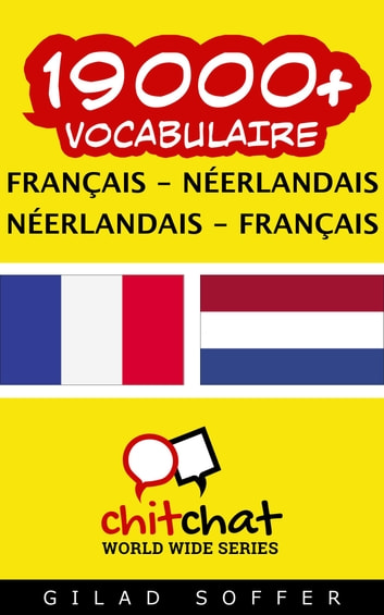 19000+ vocabulaire Français - Néerlandais ebook by Gilad Soffer