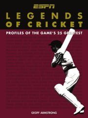 Legends of Cricket ebook by Armstrong, Geoff