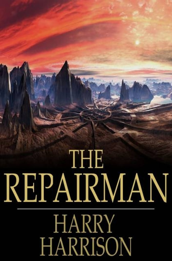 The Repairman ebook by Harry Harrison