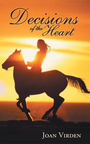 Decisions of the Heart ebook by Joan Virden