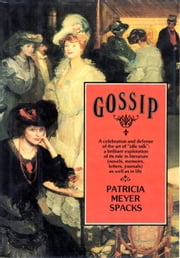 Gossip ebook by Patricia Meyer Spacks