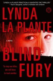 Blind Fury ebook by Lynda La Plante