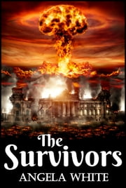 The Survivors ebook by Angela White