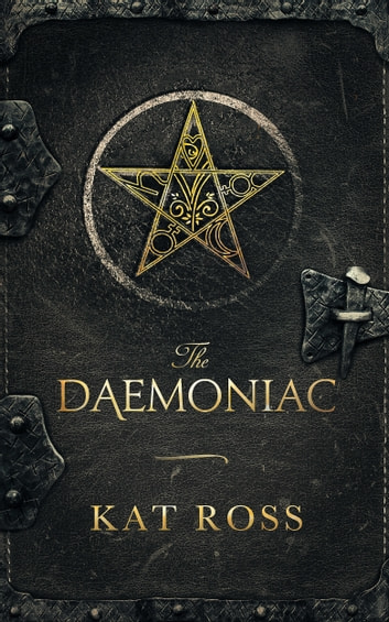 The Daemoniac ebook by Kat Ross