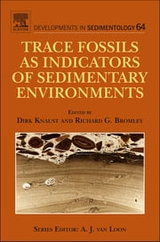 Trace Fossils as Indicators of Sedimentary Environments ebook by Dirk Knaust,Richard G. Bromley