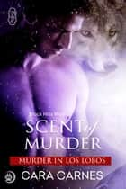 Scent of Murder (Black Hills Wolves Book 37) ebook by