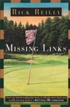 Missing Links ebook by Rick Reilly