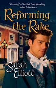 Reforming the Rake ebook by Sarah Elliott