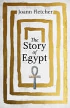The Story of Egypt ebook by
