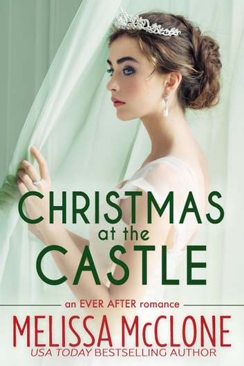 Christmas at the Castle ebook by Melissa McClone