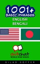 1001+ Basic Phrases English - Bengali ebook by Gilad Soffer